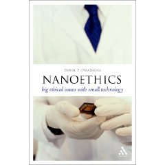 Nanoethics: Big Ethical Issues with Small Tecnhology
